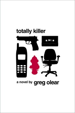 Book Totally Killer: A Novel by Greg Olear