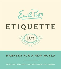 Book Emily Post's Etiquette, 18th Edition by Peggy Post