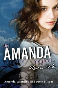 The Amanda Project: Book 2: Revealed: Book 2: Revealed
