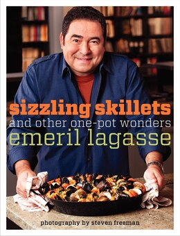 Book Sizzling Skillets And Other One-Pot Wonders by Emeril Lagasse