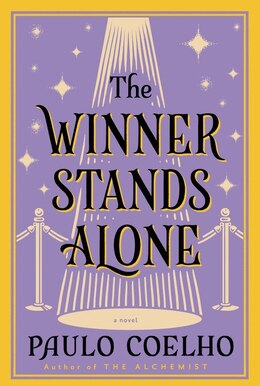 Book The Winner Stands Alone: A Novel by Paulo Coelho