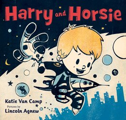 Book Harry and Horsie by Katie Van Camp
