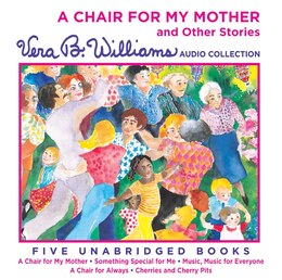 Book A Chair For My Mother And Other Stories Cd: A Vera B. Williams Audio Collection by Vera B. Williams