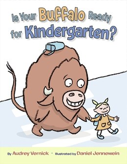 Book Is Your Buffalo Ready for Kindergarten? by Audrey Vernick