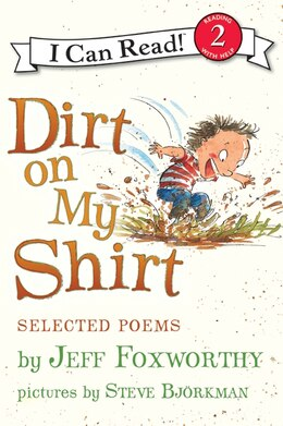 Book Dirt On My Shirt: Selected Poems: Selected Poems by Jeff Foxworthy