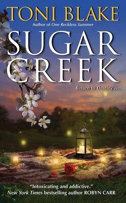 Book Sugar Creek: A Destiny Novel by Toni Blake
