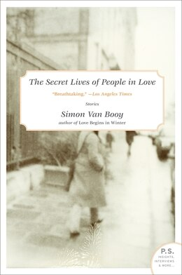 Book The Secret Lives Of People In Love: Stories by Simon Van Booy
