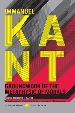 Book Groundwork Of The Metaphysic Of Morals by Immanuel Kant