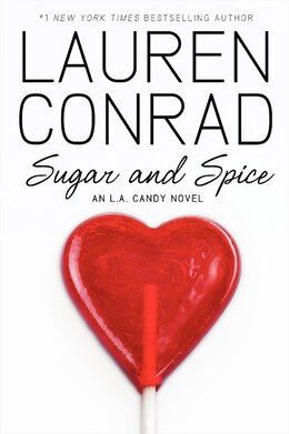 Book Sugar And Spice: An L.a. Candy Novel by Lauren Conrad