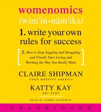 Womenomics Cd: Work Less, Achieve More, Live Better