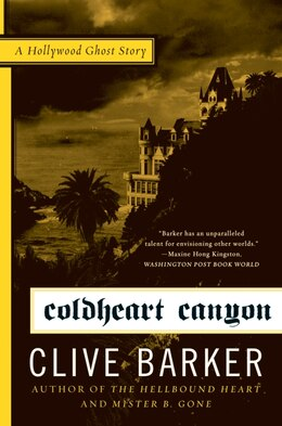 Book Coldheart Canyon: A Hollywood Ghost Story by Clive Barker