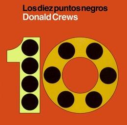 Book Los Diez Puntos Negros: Los Diez Puntos Negros by Donald Crews
