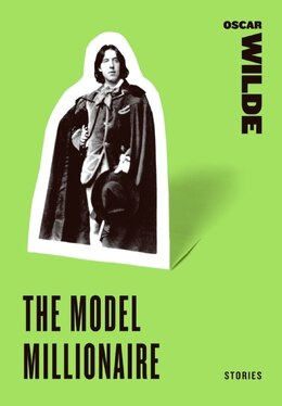 Book The Model Millionaire: Stories by Oscar Wilde