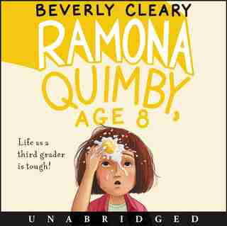 Ramona Quimby, Age 8 Cd by Beverly Cleary