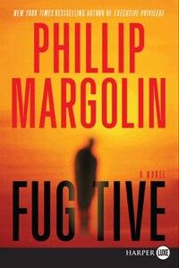 Fugitive: A Novel