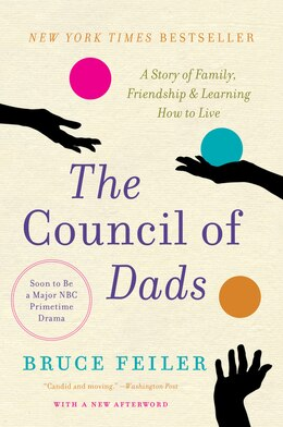 Book The Council of Dads: A Story of Family, Friendship & Learning How to Live by Bruce Feiler