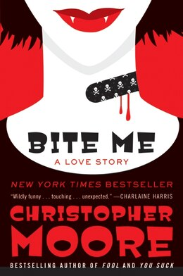 Book Bite Me: A Love Story by Christopher Moore