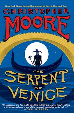 Book The Serpent Of Venice: A Novel by Christopher Moore