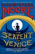 The Serpent Of Venice: A Novel by Christopher Moore