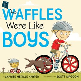 Book If Waffles Were Like Boys by Charise Mericle Harper