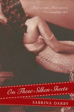 Book On These Silken Sheets by Sabrina Darby