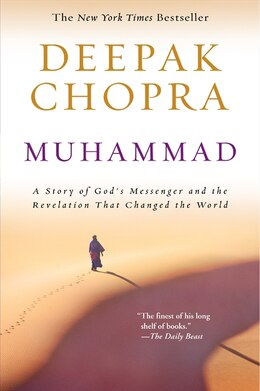 Book Muhammad: A Story of God's Messenger and the Revelation That Changed the World by Deepak Chopra