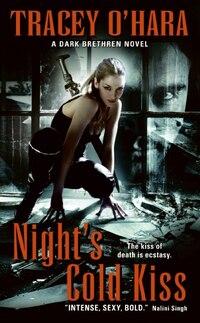 Night's Cold Kiss: A Dark Brethren Novel