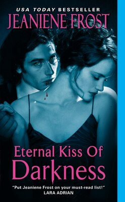 Book Eternal Kiss of Darkness by Jeaniene Frost