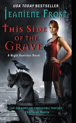 Book This Side Of The Grave: A Night Huntress Novel by Jeaniene Frost