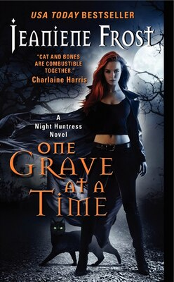 Book One Grave At A Time: A Night Huntress Novel by Jeaniene Frost