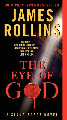 Book The Eye Of God: A Sigma Force Novel by James Rollins