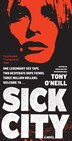 Sick City: A Novel