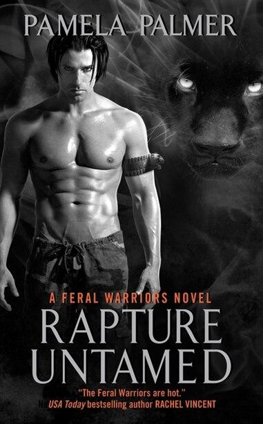 Rapture Untamed: A Feral Warriors Novel by Pamela Palmer