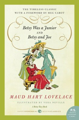 Book Betsy Was a Junior/Betsy and Joe by Maud Hart Lovelace