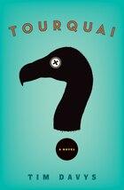 Tourquai: A Novel