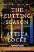 The Cutting Season: A Novel by Attica Locke