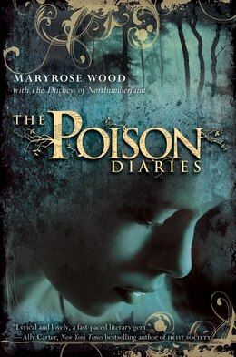 Book The Poison Diaries by Maryrose Wood