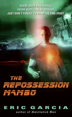 Book The Repossession Mambo by Eric Garcia