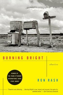 Book Burning Bright: Stories by Ron Rash