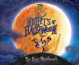 Book The 13 Nights of Halloween by Guy Vasilovich