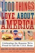 1,000 Things To Love About America: Celebrating the Reasons We're Proud to Call the U.S.A. Home by Brent Bowers