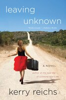 Leaving Unknown: A Novel