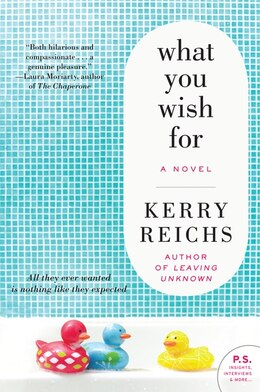 Book What You Wish For: A Novel by Kerry Reichs