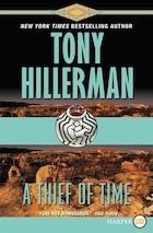 A Thief of Time: A Leaphorn And Chee Novel