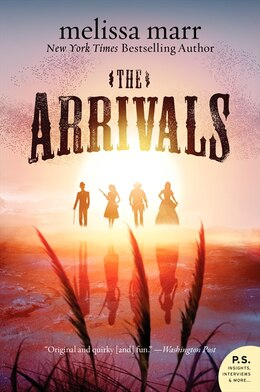 Book The Arrivals: A Novel by Melissa Marr