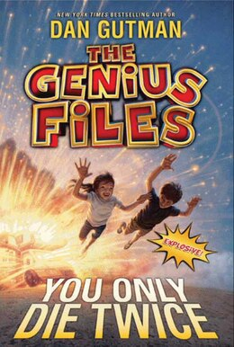 Book The Genius Files #3: You Only Die Twice by Dan Gutman