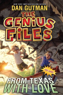 Book The Genius Files #4: From Texas with Love by Dan Gutman