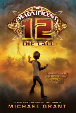 Book The Magnificent 12: The Call: The Call by Michael Grant