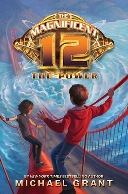 Book The Magnificent 12: The Power: The Power by Michael Grant