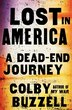 Lost In America: A Dead-End Journey by Colby Buzzell
